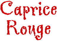 """Caprice Rouge"" in red letters, links to performer's website"