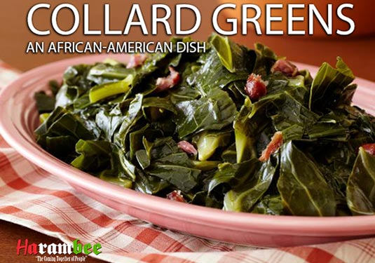 "A dish of collard greens with the words on top ""Collard Greens An African American Dish Harambee"""