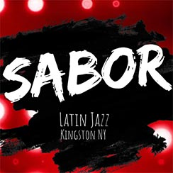 """""""Sabor Latin Jazz Kingston NY"""" in white letters on black and red background, links to performer's Facebook page"""